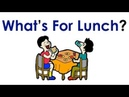 What's For Lunch? | Meal Time | Easy English Conversation Practice | ESL.