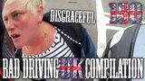 Bad Driving UK Compilation 150
