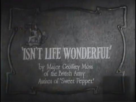 Isn't Life Wonderful? (1924) [Silent Movie] [Drama]