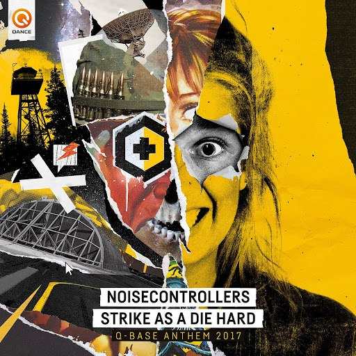 Noisecontrollers альбом Strike As A Die Hard (Q-BASE Anthem 2017)