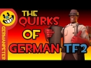 The Quirks of German TF2