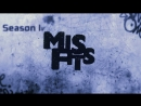Misfits / Отбросы | Сезон 4 | Серия 3 | 2012