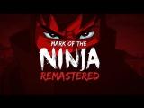 Mark of the Ninja Remastered [2018 Teaser Trailer]
