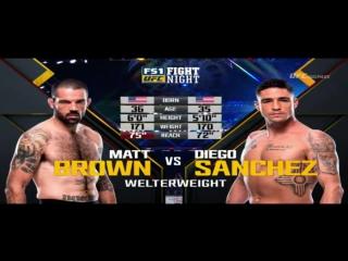 Мэтт Браун - Диего Санчез (Matt Brown vs Diego Sanchez)