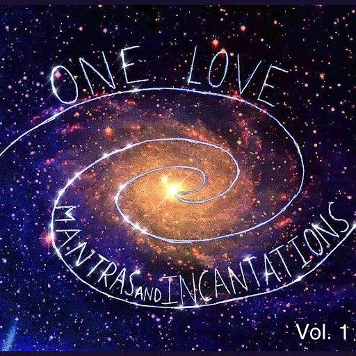One Love альбом Mantras and Incantations, Vol. 1