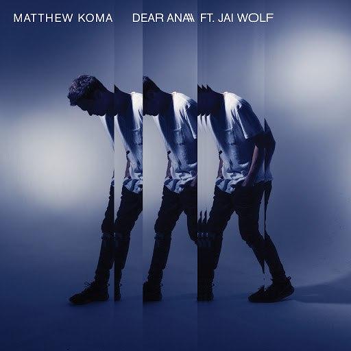 Matthew Koma альбом Dear Ana