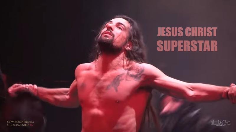 JESUS CHRIST SUPERSTAR - COMPLETE - JCS full version HD live 2016 - Salerno Italy