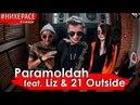 Paramoldah ft. Liz 21 Outside - No money pas de miel [Live] | НИХЕРАСЕ