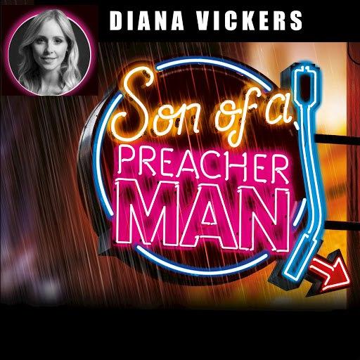 Diana Vickers альбом Son of a Preacher Man