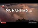 ПРОРОК МУХАММАД да благословит его Аллах и приветствует ДО СЛЕЗ mp4