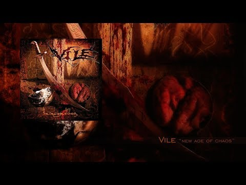Vile New Age of Chaos Full Album