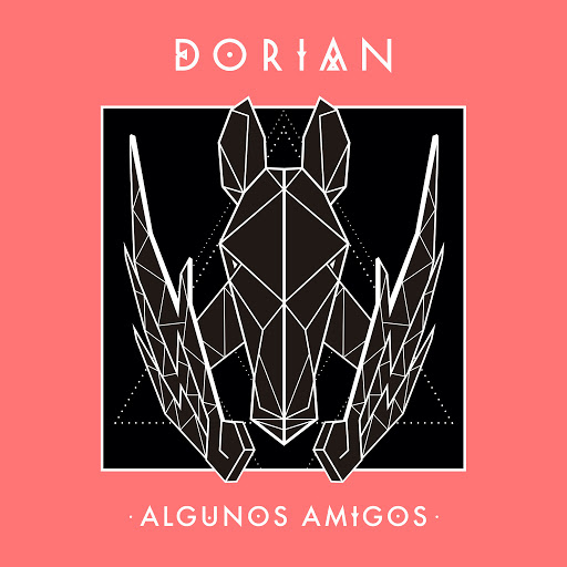 DORIAN альбом Algunos Amigos