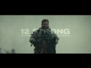 12 STRONG - Official Trailer