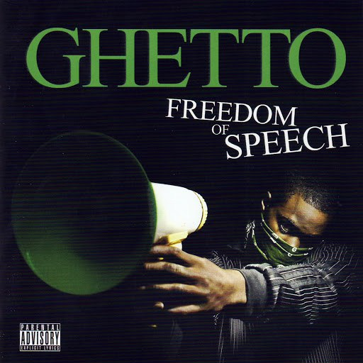 Ghetto альбом Freedom of Speech