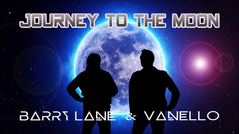 Barry Lane Vanello - Journey To The Moon ( ALL IN ONE MIX ) 2018