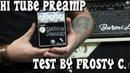 BARONI LAB - HI TUBE PREAMP OVERVIEW BY FROSTY C. CUSTOM GUITAR