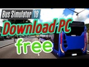 Download Bus Simulator 18 Torrent Crack by CPY
