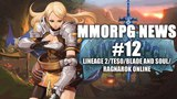 MMORPG NEWS #12 LINEAGE 2/TESO/BLADE AND SOUL/RAGNAROK ONLINE