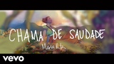 Maria Rita - Chama De Saudade (Lyric Video)