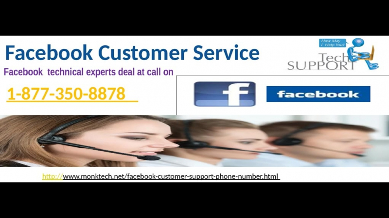 Treat with bewitching FB service via Facebook Customer Service 1-877-350-8878
