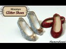 Miniature Sparkly Glitter Doll Shoes - Polymer clay fabric tutorial