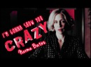 Norma Bates (Bates Motel) | I'm Gonna Show You Crazy
