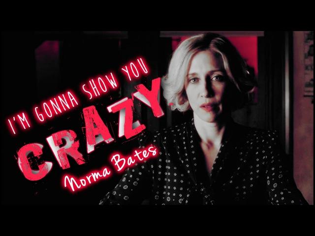 Norma Bates (Bates Motel)   I'm Gonna Show You Crazy