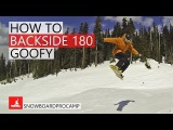 How to Backside 180 in the Park - Snowboarding Tricks Goofy