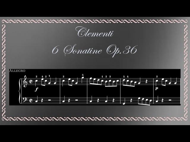 Muzio Clementi - Sonatine Op.36 for Piano (Complete)
