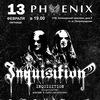 13.02 INQUISITION (CO) +support - PHOENIX (С-Пб)