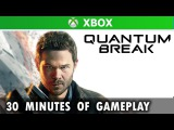 30 minutes of Quantum Break (Gamescom 2015) Quantum Break Walkthrough HD