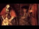 Рембрандт. «Возвращение блудного сына.» - Пробуждение чувств.