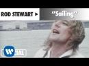 Rod Stewart - Sailing (Official Music Video)