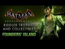 Batman Arkham Knight Riddler Trophies Founders' Island