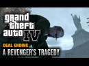 GTA 4 - Final Mission / Deal Ending - A Revenger's Tragedy (1080p)