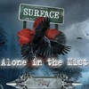 Surface 7: Alone in the Mist Game