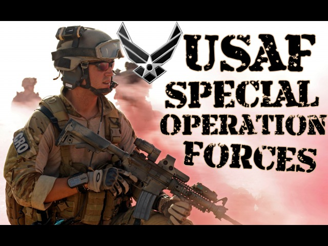 CSAR Pararescue TACP CCT | USAF Special Operation Forces | Tribute 2015