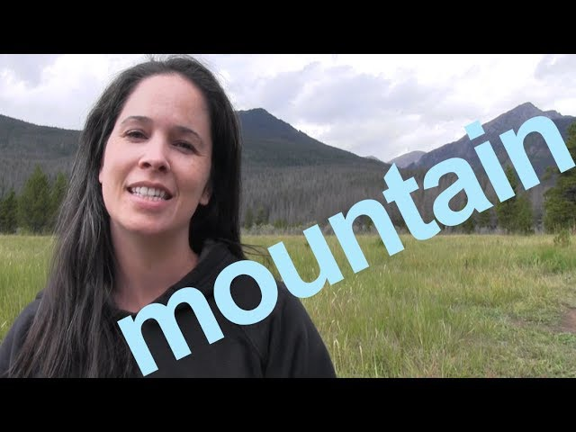 How to Say MOUNTAIN and SENTENCE American English