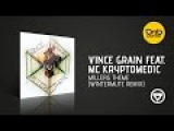 Vince Grain feat. MC Kryptomedic - Millers Theme (Wintermute Remix)