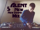 DJ Alent New Sound Mix 5