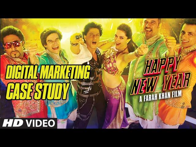 'Happy New Year - A Farah Khan Film' Digital Marketing Case Study