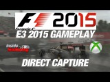 F1 2015 XBox One Montreal Rain Direct Capture Gameplay E3 2015