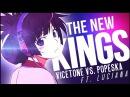 ⌠ỴDЅ⌡THE NEW KINGS - Ft. Luciana ᴹᴱᴾ