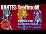 DANTES - Battle of the bands [Кавер Daniel Ingram / Перевод: Gala Voices]