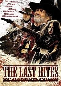 Панихида по Рэнсому Прайду / The Last Rites of Ransom Pride (2009)
