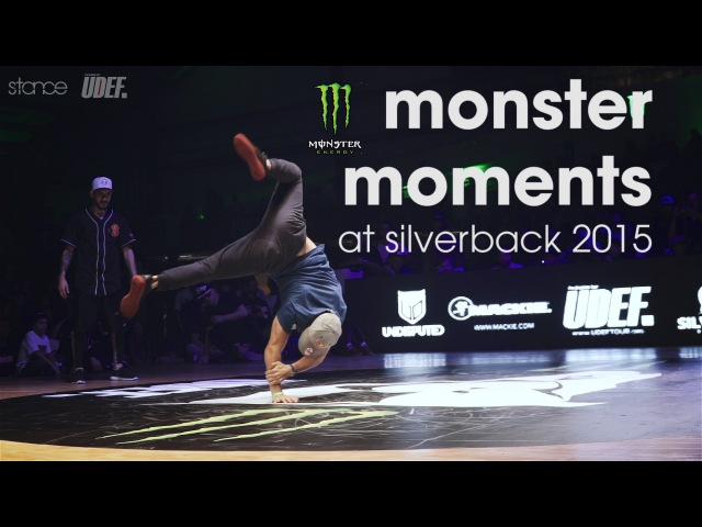 MONSTER MOMENTS at Silverback 2015 Pro Breaking Tour .stance