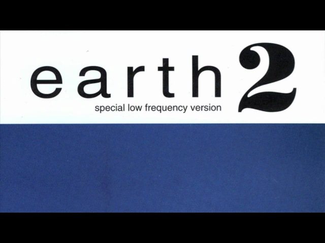 Earth - Earth 2: Special Low Frequency version [HD] full