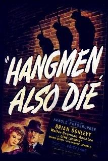 Los verdugos también mueren<br><span class='font12 dBlock'><i>(Hangmen Also Die!)</i></span>