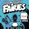 18.04 - BONDAGE FAIRIES (SE) - Atlas