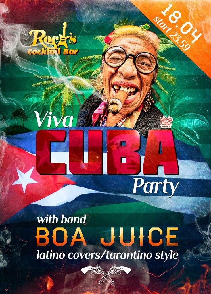 Афиша Владивосток Rock`s - Viva Cuba Party 18апреля